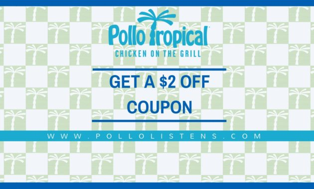 Pollolistens- pollo tropical