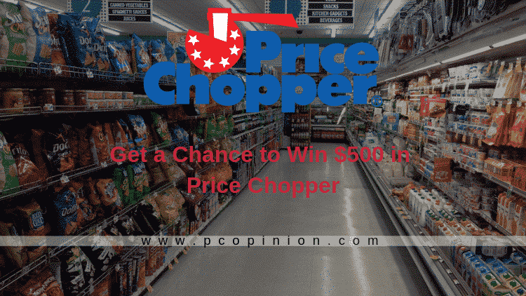 Price Choppers | Get a Chance to Win $500 in Price Chopper